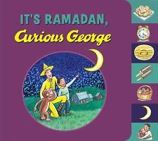 Curious George: It's Ramadan, Curious George by H. A. Rey and Hena Khan...
