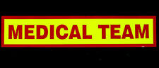 Medical Team Magnetic Reflective / Fluorescent  sign