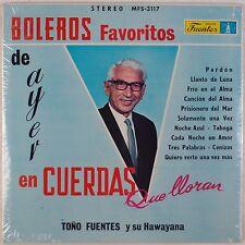 TONO FUENTES y su HAWAYANA: Boleros Favoritos de Ayer SEALED Fuentes Latin LP