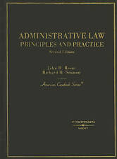 NEW Administrative Law: Principles and Practice (American Casebook Series)