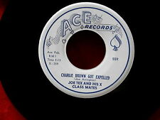 JOE TEX~CHARLIE BROWN GOT EXPELLED~BLESSED ARE THESE TEARS~ACE 559~ R&B 45