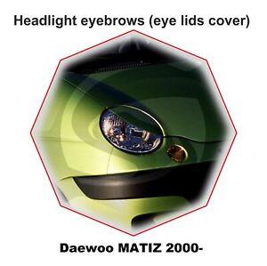 Headlight Eyebrows Eyelids Cover Tuning for DAEWOO MATIZ 2000-2015