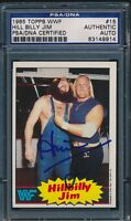 1985 TOPPS WWF SIGNED HILL BILLY JIM (HILLBILLY JIM) AUTO CARD #15 PSA/DNA
