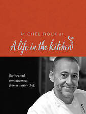 Michel Roux: A Life in the Kitchen by Michel Roux (Hardback, 2009)