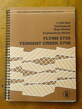 Flynn 5759 Tennant Creek 5758: 1:100 000 geological map series explanatory notes