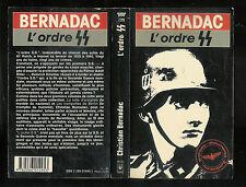 "Christian Bernadac : L'ordre SS "" Presses Pocket """