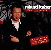 Heute Und Hier/New Version von Kaiser,Roland | CD | Zustand gut