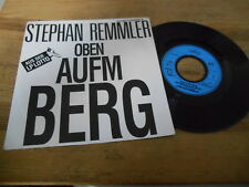 "7"" NDW Stephan Remmler - Oben aufm Berg : 1-sided (1 Song) Promo MERCURY REC"