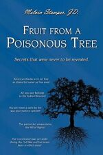 Fruit from a Poisonous Tree by Melvin Stamper Jd: New