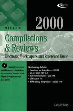 2000 Compilations & Reviews: Electronic Workpapers and Reference Guide (Miller E