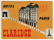 VINTAGE PARIS FRANCE Claridge HOTEL Luggage TRAVEL Label FRENCH Champs Elysees