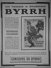 PUBLICITÉ DE PRESSE 1908 BYRRH VIN TONIQUE HYGIÈNIQUE AU QUINQUINA - VOLEUR