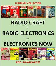 RADIO CRAFT / RADIO ELECTRONICS / ELECTRONICS NOW 1929 - 1999 - PDF DOWNLOAD!!!