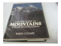 Guide to Mountains and Mountaineering by Cleare, John Hardback Book The Cheap