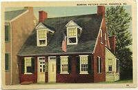 Barbara Fritchie House Street View Frederick MD Maryland Vintage Linen Postcard