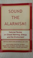 Sound The Alarmism!: National Review on Global Warming, Energy and the Environme