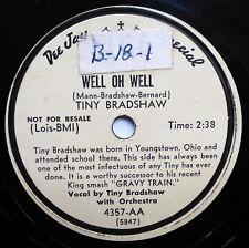 TINY BRADSHAW 78 Well oh well / I hate you KING (BIO/DJ) R&B 1371
