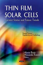 Thin Film Solar Cells: Current Status & Future Trends (Energy Science, Engineeri