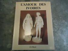 L' AMOUR DES IVOIRES SCULPTURE JOUET DOMINO ARMES USTENSILES MANNONI 1980