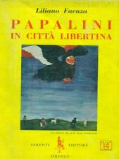 Papal in town Liberal First Edition Faenza Liliano relatives 1961