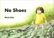 No Shoes reader Reading Recovery Marie Clay