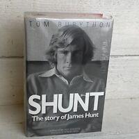 Shunt: The Story of James Hunt by Tom Rubython - Hardback - NEW and sealed