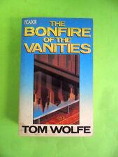 WOLFE. THE BONFIRE OF VANITIES (IL FALO DELLE VANITA). PICADOR 1988. IN INGLESE