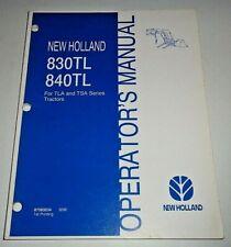 New Holland 830tl 840tl Loader Operators Manual Oem Fits Tla Amp Tsa Tractors