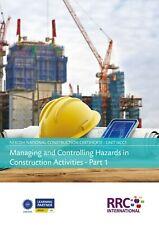 RRC Study Text: NEBOSH National Construction Certificate: Unit NCC1