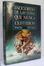 Enciclopedia de Las Cosas Que Nunca Existieron (Cuentos, , Very Good, Hardcover