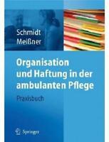 eBuch - Organisation und Haftung in der ambulanten Pflege - Praxisbuch