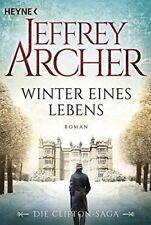 Winter eines Lebens: Die Clifton Saga 7 - Roman von Archer... | Buch | gebraucht