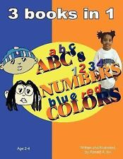 Abc's Numbers Colors : 3 books In 1 by Ronald A. Ivy (2007, Paperback)