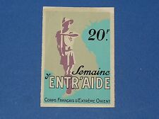 Rare sticker week entr 'aide body francais extreme East indochina 1945-49
