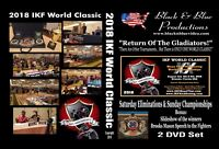 2018 IKF World Classic Muay Thai Kickboxing Tournament Highlights 2 DVD set