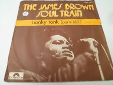 """7"""" THE JAMES BROWN SOUL TRAIN  - Honky tonk - VG+/EX - POLYDOR 2066 216 - FRANCE"""