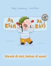 Da Rein, Da Raus! Masuk Di Sini, Keluar Di Sana! : Kinderbuch...