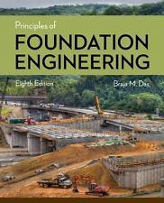 Principles of Foundation Engineering by Das, Braja M.