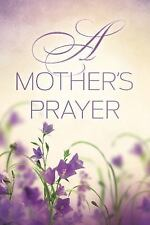 A Mother's Prayer (Paperback or Softback)
