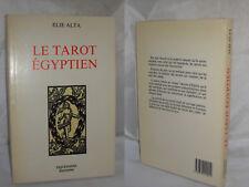 Le TAROT EGYPTIEN Elie ALTA Ed. Tiquetonne 1989
