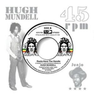 "Hugh Mundell - Rasta Have the Handle - New 7"" Vinyl - Pre Order - 4th Dec"