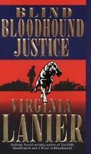 Blind Bloodhound Justice Lanier, Virginia Mass Market Paperback
