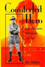 Counterfeit Hero: Fritz Duquesne, Adventurer and Spy, Ronnie, Art, New Book
