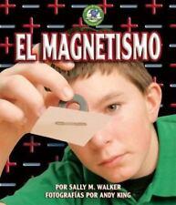 El Magnetismo/Magnetism (Libros De Energia Para Madrugadores / Early-ExLibrary