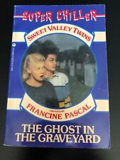 Sweet Valley Twins SUPER CHILLER #2: THE GHOST IN THE GRAVEYARD Francine Pascal