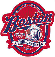 Boston Red Sox Fans. A Drinking Town With A Baseball Problem Embossed Metal Sign