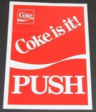 Vintage 1982 Coca-Cola/Coke Is It! Store Door Advertising PUSH Sticker/Sign Nice
