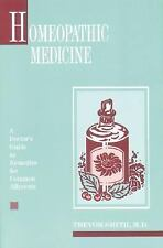 Homeopathic Medicine: A Doctor's Guide to Remedies for Common Ailments