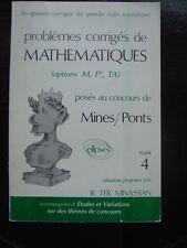 PREPA Problèmes corrigés de mathématiques aux concours de Mines-Ponts TOME 4