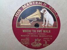 MASTER DEREK MIDDLETON - Where'er You Walk / Come Unto Him 78 rpm disc (A+)